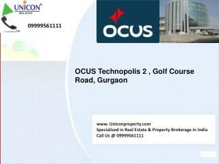Technopolis2 | 09999561111 | Ocus Technopolis 2 Gurgaon
