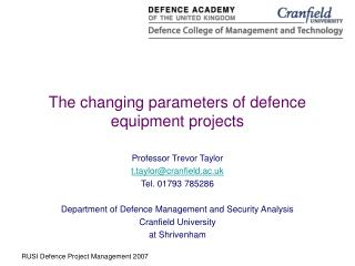 The changing parameters of defence equipment projects
