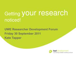 Getting  your research noticed!