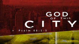 +  Psalm 46:1-5