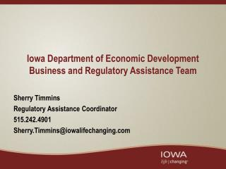 Iowa Department of Economic Development Business and Regulatory Assistance Team