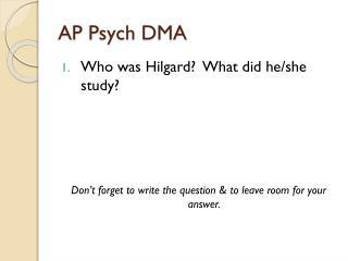 AP Psych DMA