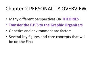 Chapter 2 PERSONALITY OVERVIEW
