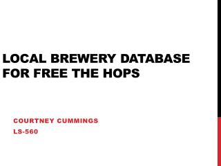 Local brewery database for Free the  HOps