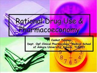Rational Drug Use  Pharmacoeconomy