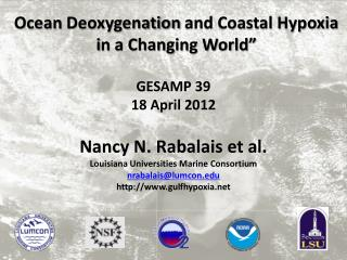 Ocean  Deoxygenation  and Coastal Hypoxia i n a Changing World ""