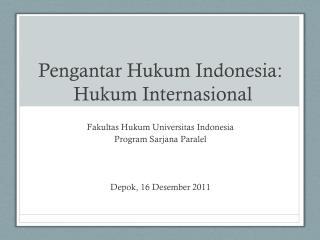 Pengantar Hukum  Indonesia: Hukum Internasional