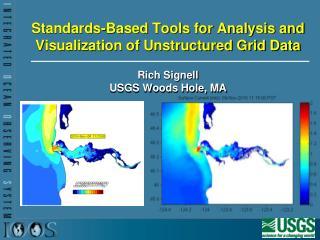 Standards-Based Tools for Analysis and Visualization of Unstructured Grid Data