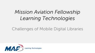 Mission Aviation Fellowship Learning Technologies