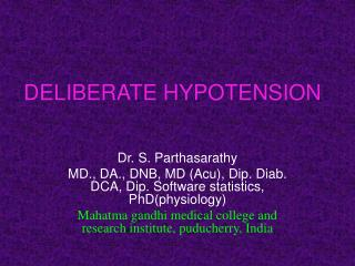 DELIBERATE HYPOTENSION