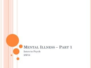 Mental Illness – Part 1
