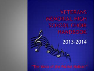 Veterans Memorial High School Choir handbook