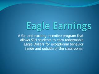 Eagle Earnings
