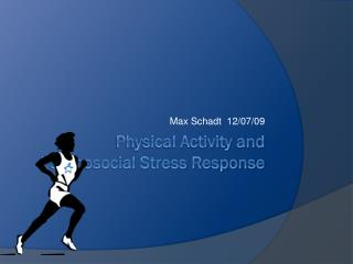 Physical Activity and Psychosocial Stress Response