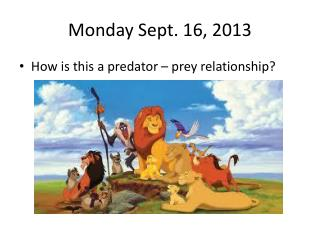 Monday Sept. 16, 2013