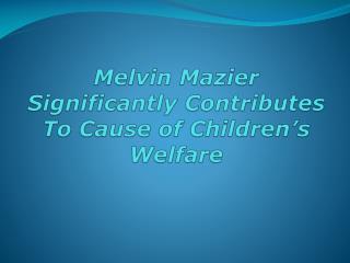 Melvin Mazier