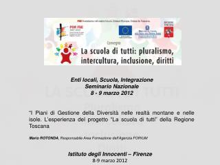 Istituto degli  Innocenti – Firenze 8-9 marzo 2012