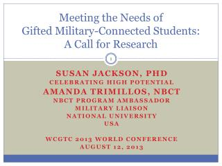 Meeting the Needs of  Gifted Military-Connected Students: A Call for Research