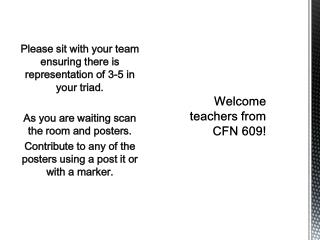 Welcome teachers from CFN 609!