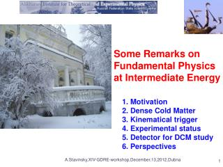 Some Remarks on Fundamental Physics at Intermediate Energy