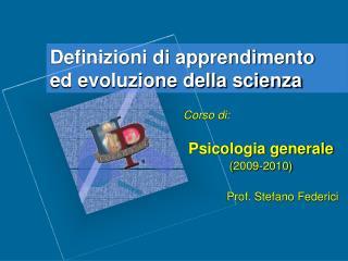 Definizioni di apprendimento ed evoluzione della scienza