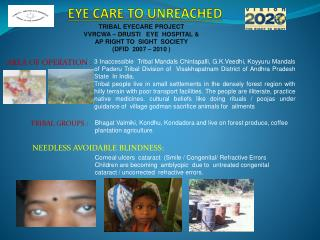 EYE CARE TO UNREACHED