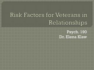Risk Factors for Veterans in Relationships