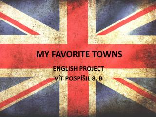 MY FAVORITE TOWNS