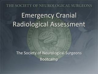 Emergency Cranial Radiological Assessment