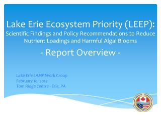 Lake Erie LAMP Work Group February 10, 2014 Tom Ridge Centre - Erie, PA
