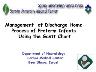 Management  of Discharge Home Process of Preterm Infants  Using the Gantt Chart