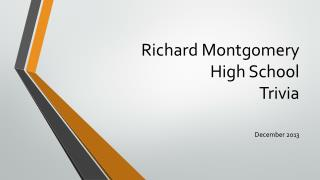 Richard Montgomery High School Trivia