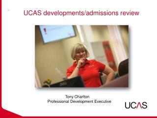 UCAS developments/admissions review