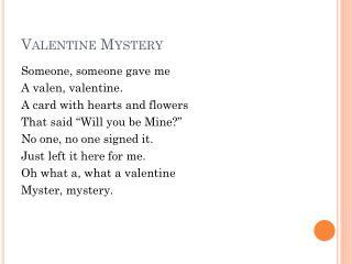 Valentine Mystery