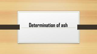 Determination of ash