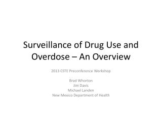 Surveillance of Drug Use and Overdose – An Overview