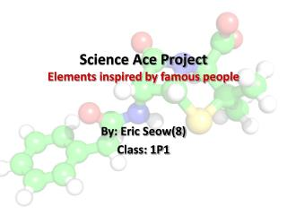 Science Ace Project Elements inspired by famous people