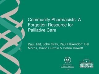 Community Pharmacists: A Forgotten Resource for Palliative Care
