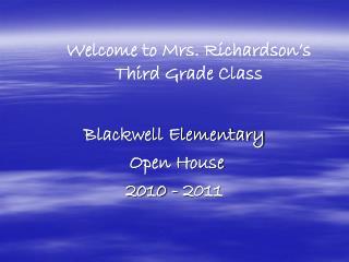 Blackwell Elementary  Open House 2010 - 2011
