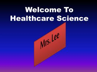 Welcome To Healthcare Science