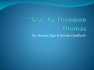 """Test"" by Theodore Thomas"