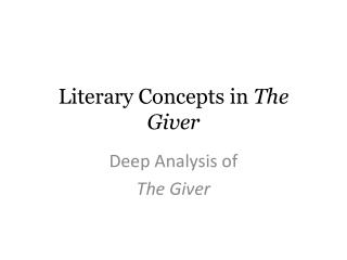 Literary Concepts in  The Giver