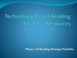 Technology Based Reading Strategy Resources
