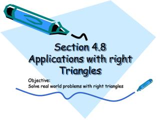 Section 4.8 Applications with right Triangles