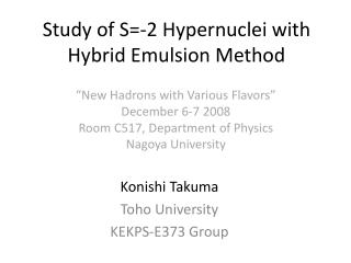Study of S=-2  Hypern uclei with Hybrid Emulsion Method