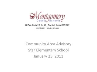 Community Area Advisory Star Elementary School January  25,  2011