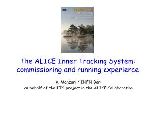 The ALICE Inner Tracking System: commissioning and running experience