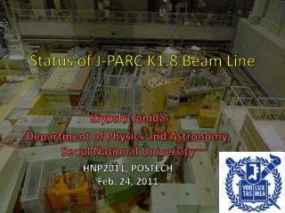 Status of J-PARC K1.8  Beam Line