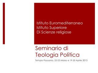 Seminario di Teologia Politica