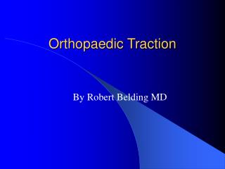 Orthopaedic Traction